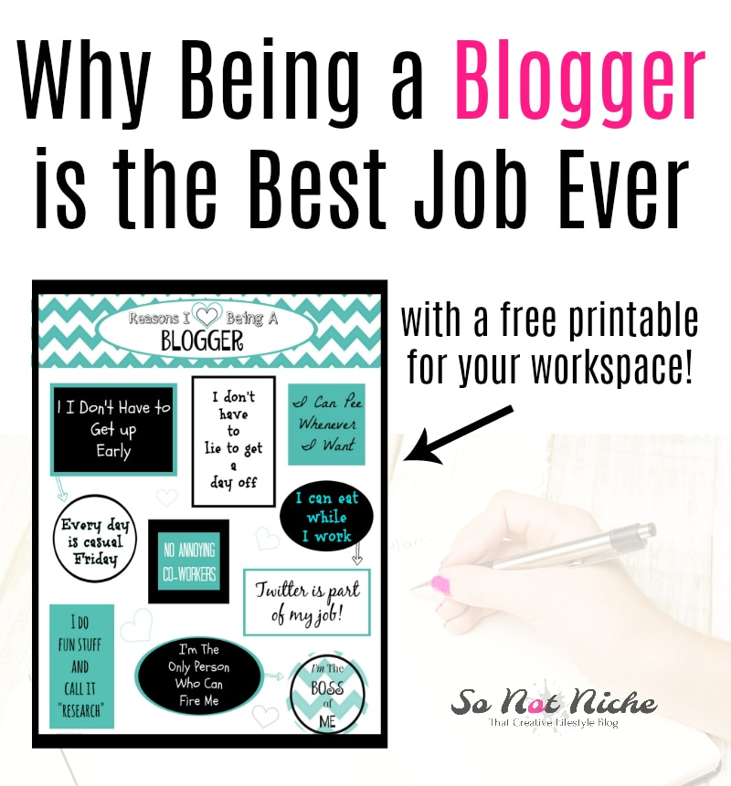 Why Being a Blogger is the Best Job Ever