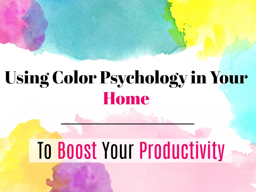 Boost Productivity with Color Psychology