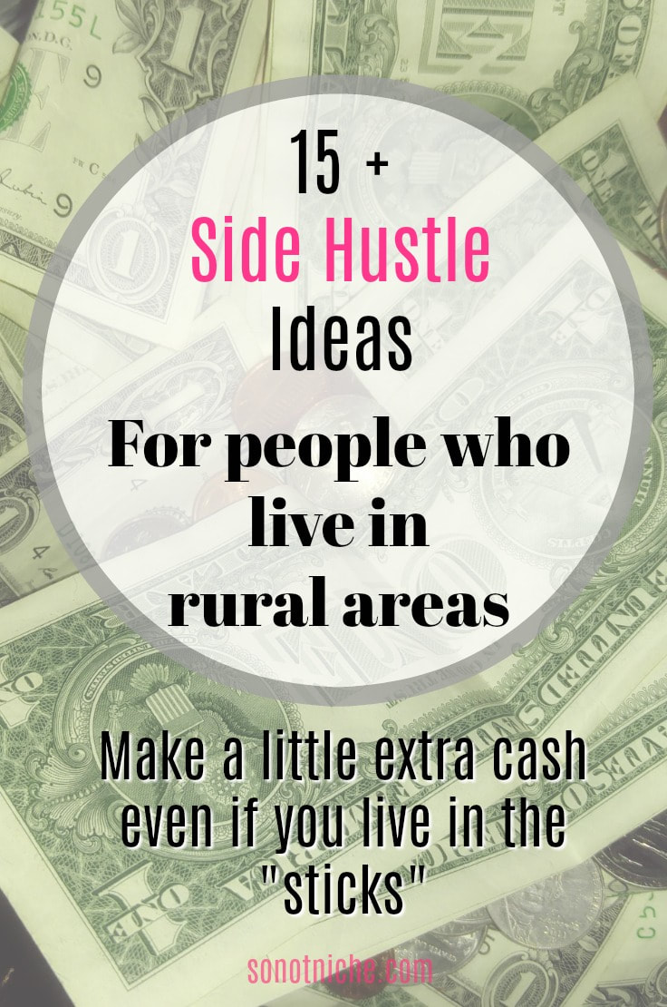 How can you make extra money when you live in a rural area or small town?